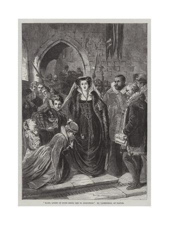 Mary, Queen of Scots Being Led to Execution