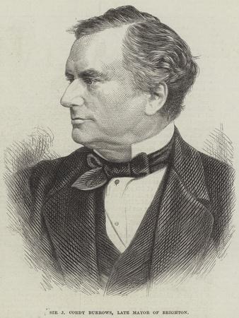 Sir J Cordy Burrows, Late Mayor of Brighton