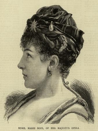 Madame Marie Roze, of Her Majesty's Opera