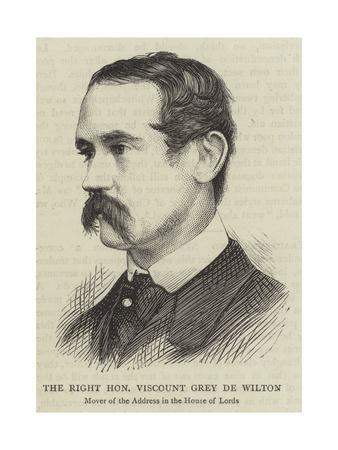 The Right Honourable Viscount Grey De Wilton
