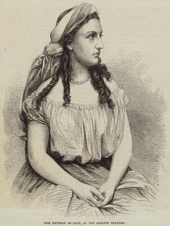 Miss Bateman as Leah, at the Adelphi Theatre
