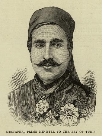 Mustapha, Prime Minister to the Bey of Tunis