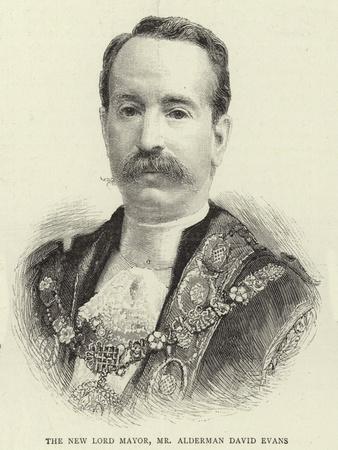 The New Lord Mayor, Mr Alderman David Evans