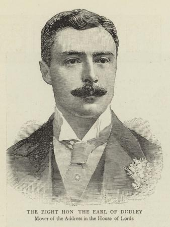 The Right Honourable the Earl of Dudley
