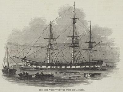 The Ship Tory, in the West India Docks