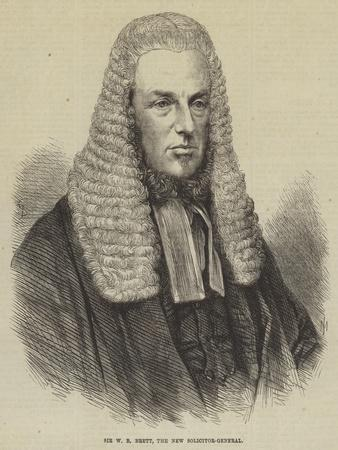 Sir W B Brett, the New Solicitor-General