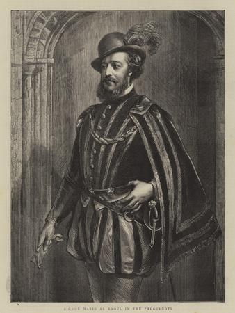 Signor Mario as Raoul in the Huguenots