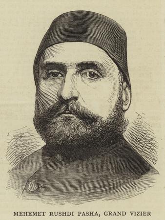 Mehemet Rushdi Pasha, Grand Vizier