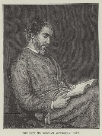 The Late Mr William Allingham, Poet