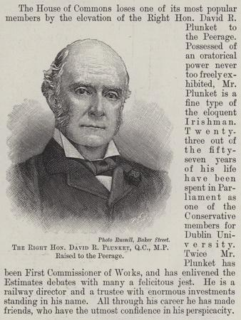 The Right Honourable David R Plunket
