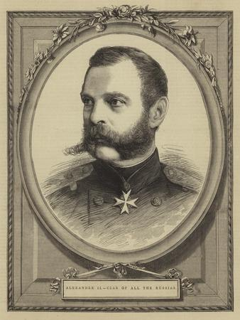 Alexander II, Czar of All the Russias