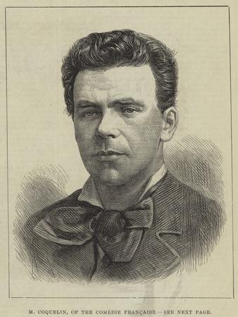M Coquelin, of the Comedie Francaise