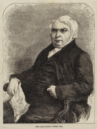 The Late Samuel Gurney, Esquire
