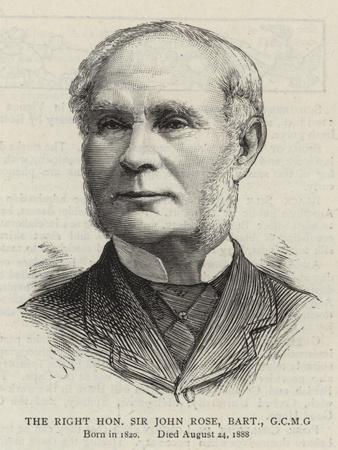 The Right Honourable Sir John Rose