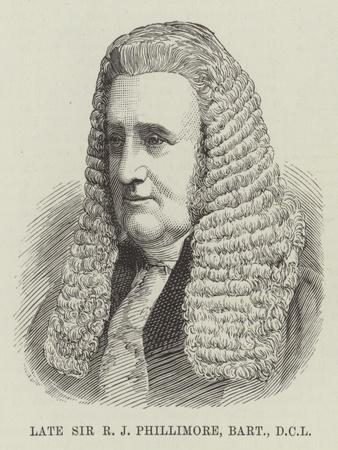Late Sir R J Phillimore, Baronet