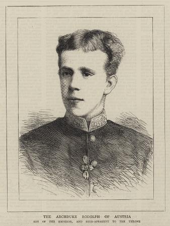 The Archduke Rodolph of Austria