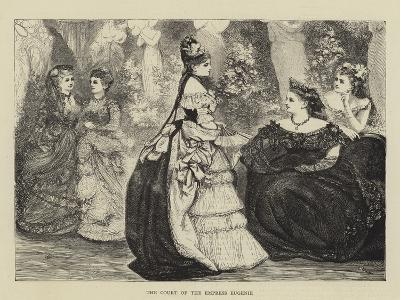 The Court of the Empress Eugenie