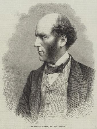 Mr Thomas Hughes, Mp for Lambeth