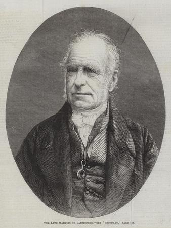 The Late Marquis of Lansdowne
