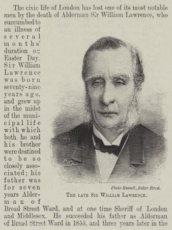The Late Sir William Lawrence