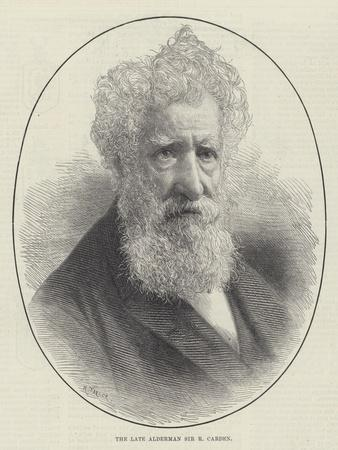 The Late Alderman Sir R Carden