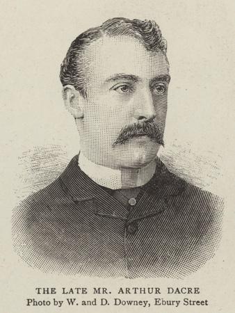 The Late Mr Arthur Dacre