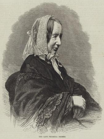 The Late Fredrika Bremer