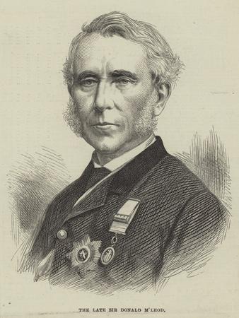The Late Sir Donald M'Leod