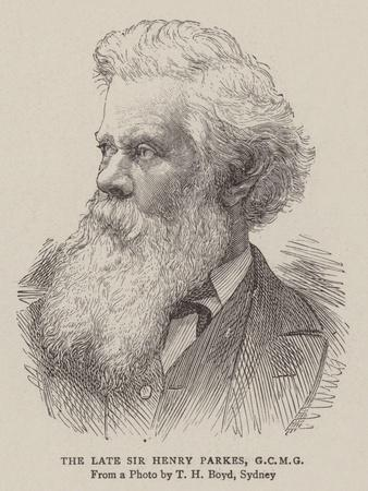 The Late Sir Henry Parkes
