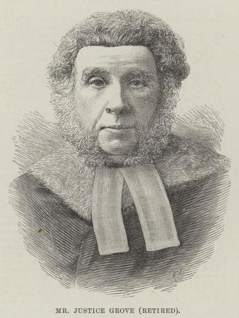 Mr Justice Grove, Retired
