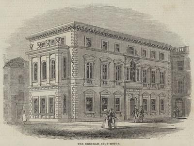 The Gresham Club-House
