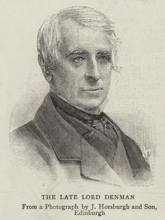 The Late Lord Denman