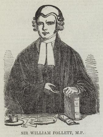 Sir William Follett