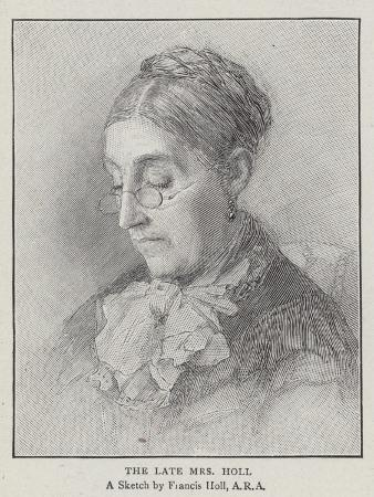 The Late Mrs Holl