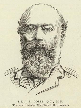 Sir J E Gorst