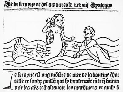 Mermaid, the Dialogue of the Mermaid and Lovers. France, 16th Century