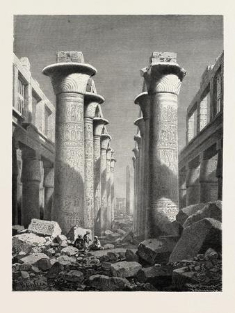 The Great Hall of Pillars at Karnak. Egypt, 1879