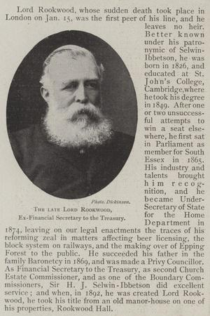 The Late Lord Rookwood, Ex-Financial Secretary to the Treasury