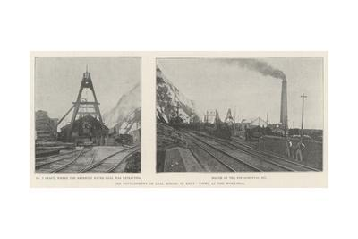 The Development of Coal Mining in Kent, Views at the Workings