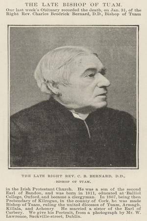 The Late Right Reverend C B Bernard, Dd, Bishop of Tuam