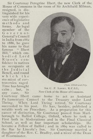 Sir C P Ilbert, Kcsi, New Clerk of the House of Commons