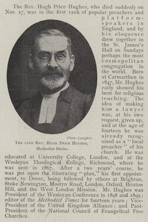 The Late Reverend Hugh Price Hughes, Methodist Divine