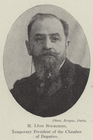 M Leon Bourgeois, Temporary President of the Chamber of Deputies