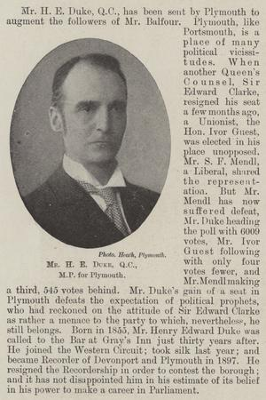 Mr H E Duke for Plymouth
