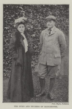 The Duke and Duchess of Manchester