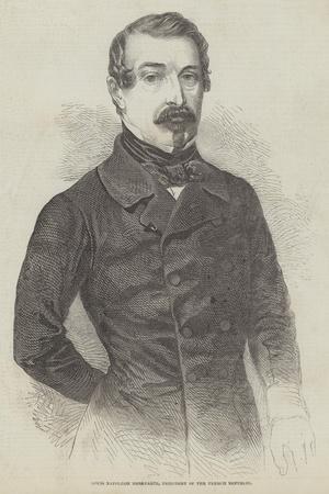 Louis Napoleon Bonaparte, President of the French Republic