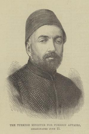 The Turkish Minister for Foreign Affairs, Assassinated 15 June