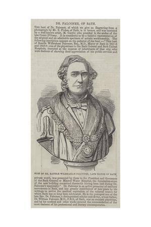 Bust of Dr Randle Wilbraham Falconer, Late Mayor of Bath