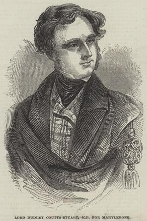Lord Dudley Coutts Stuart, Mp for Marylebone