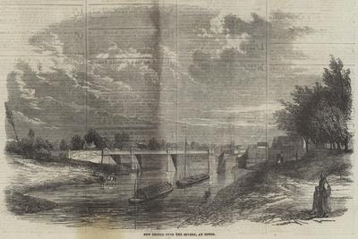 New Bridge over the Severn, at Upton